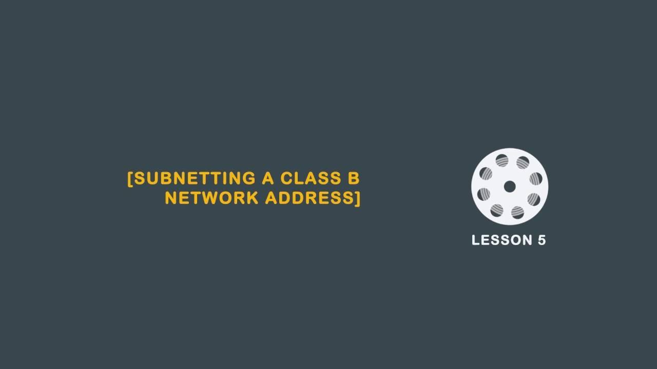 Subnetting a class B network | AlphaPrep.net - YouTube