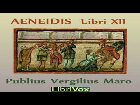 Aeneidis Libri XII | Virgil | Classics (Antiquity), Epics | Talkingbook | Latin | 1/10