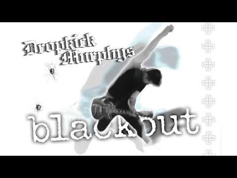 "Dropkick Murphys - ""Gonna Be A Blackout Tonight"" (Full Album Stream)"