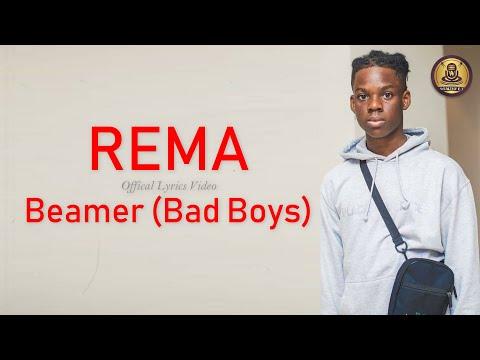 rema---beamer-(bad-boys)-[official-lyrics-video]