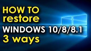 How to restore Windows 10? 3 способа Восстановить windows 10
