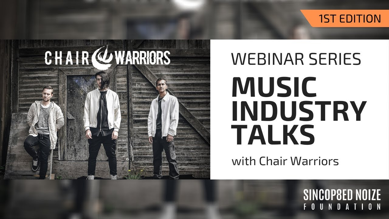 Music Industry Talks with Chair Warriors
