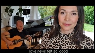 LOVE NEVER FELT SO GOOD - Acoustic Cover Duo Hellen & Sebastian