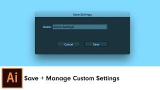 Save + Manage Custom Settings  InkScribe
