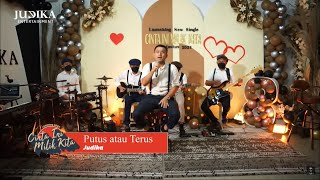 Download JUDIKA - PUTUS ATAU TERUS (JUDIKA LIVE RECORD)