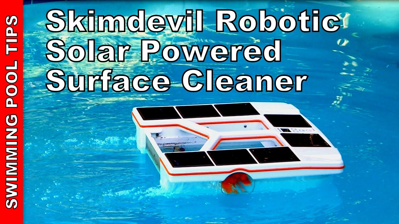 Skimdevil® Robotic Solar Powered Surface Cleaner Camio SX15- Review &  Overview