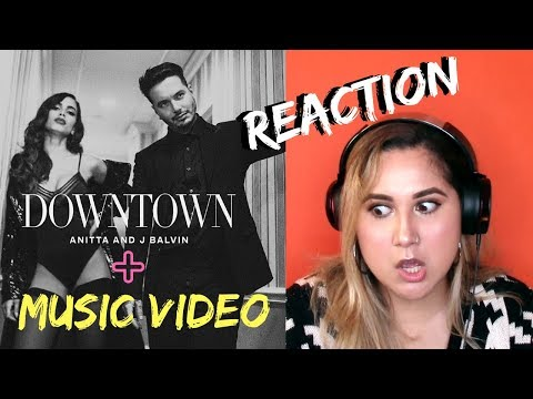 Reaction to Downtown by Anitta and J Balvin