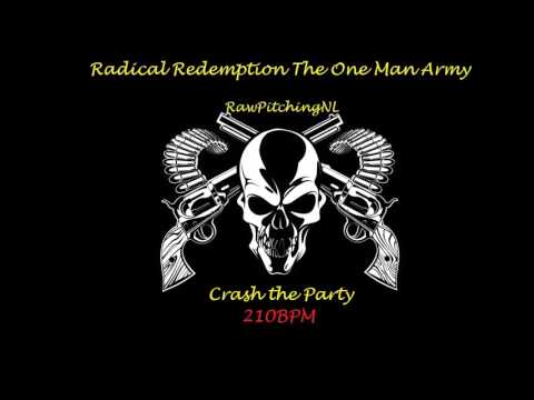 #TOMA29 Radical Redemption - Crash the Party ( RawPitching 210BPM )