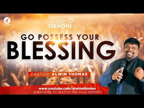 Go Possess Your Blessings, Life Transforming Prophetic Message (2.3 min)