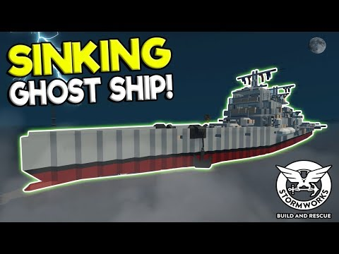 HAUNTED GHOST SHIP SURVIVAL! - Stormworks: Build and Rescue Update Gameplay - Sinking Ship Survival