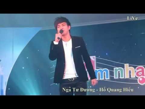 Ngã Tư Đường Live - Hồ Quang Hiếu
