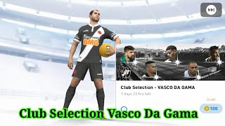 Vasco Da Gama Club Selection Pack Opening in PES 2020 Mobile || PES Galaxy Mobile ||