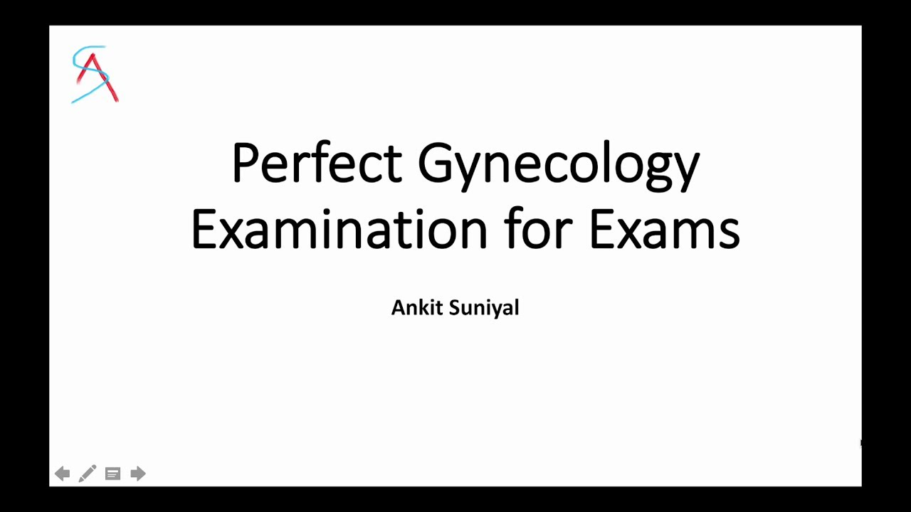Perfect Gynecology Examination for Clinical Exams of MBBS