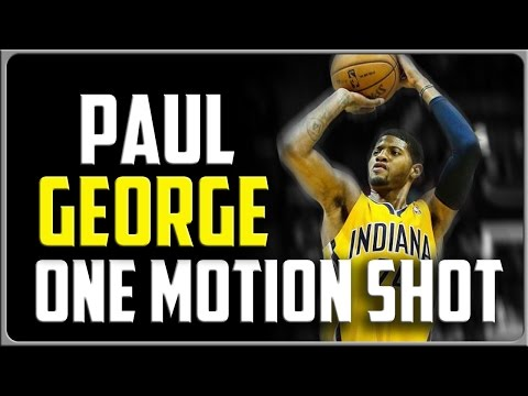 Paul George One Motion Shot: How To Shoot A Basketball