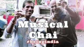 The Musical CHAI - Being Indian !!!!