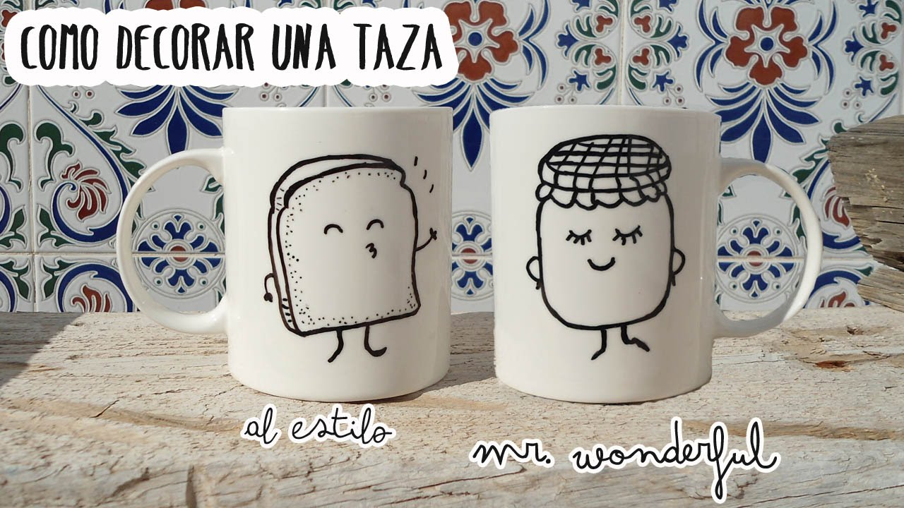 Como decorar una taza al estilo mr wonderful ideas para for Decoracion tazas mr wonderful