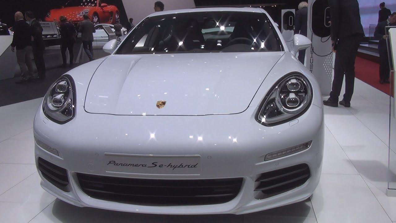 Porsche Panamera S E Hybrid 2016 Exterior And Interior