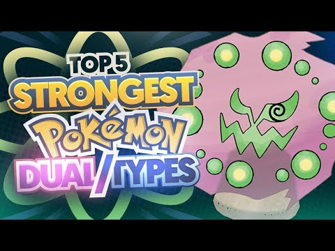 Top 5 STRONGESTBEST Pokemon Dual Types