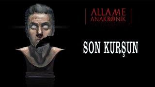 Allame - Son Kurşun (Official Audio)