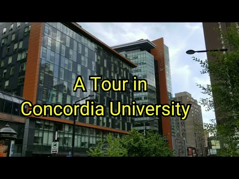 Concordia University 🇨🇦 || A Tour In Concordia University