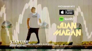 Cris Cab Feat Pharrell Williams & Juan Magan - Liar Liar [Magan Bros Rmx]