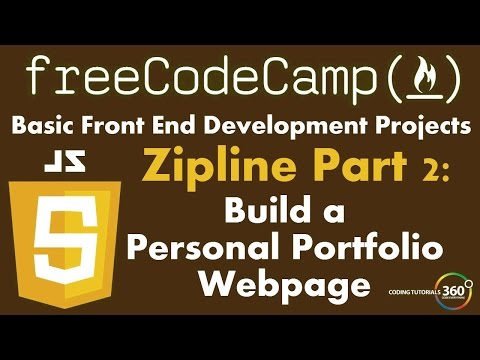Build a Personal Portfolio Webpage Part 2: Zipline FreeCodeCamp.com Development Projects