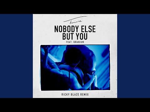 Nobody Else But You (feat. Kranium) (Ricky Blaze Remix)