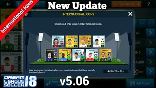Dream League Soccer 2018 New Update v5.06(International Icons +Special Selected Players)