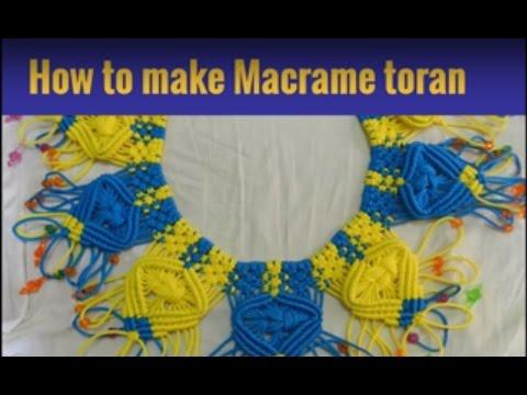 HOW TO MAKE MACRAME TORAN/DOOR HANGING  NEW DESIGN   EASY STEP BY STEP TUTORIAL - YouTube