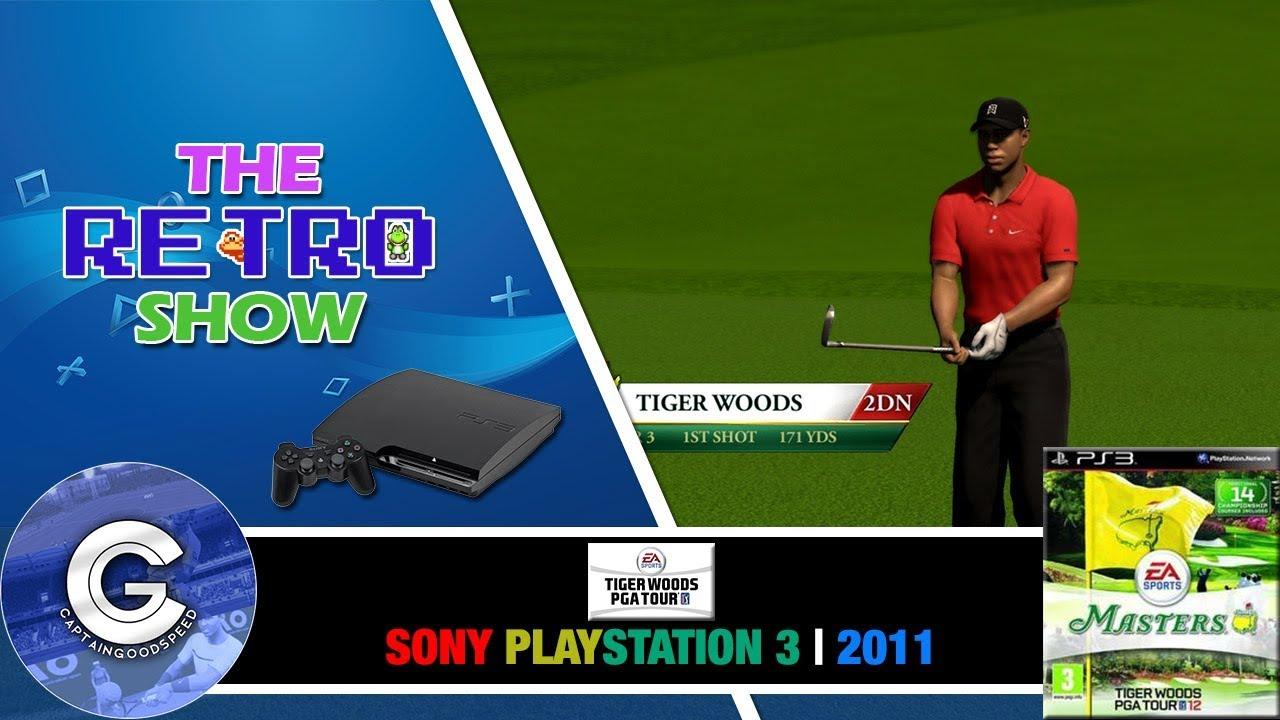 The Retro Show | Tiger Woods PGA Tour 12 | Playstation 3 | EASY TIGER! |  Retro Games