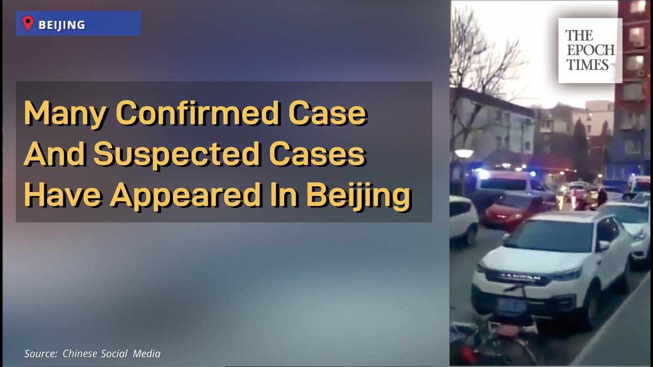 Many confirmed case and suspected cases have appeared in Beijing - Epoch Times