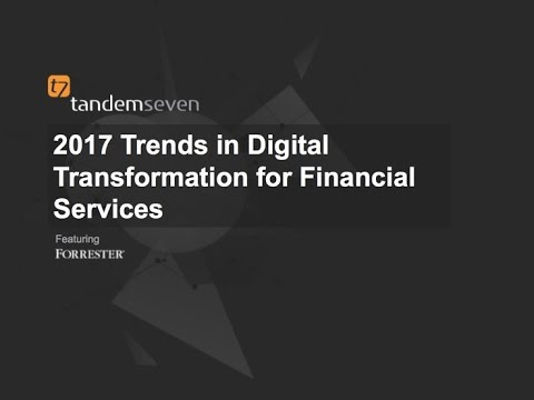 Trends in Digital Transformation: What 2017 Holds In Store For Financial Services