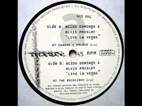 Acido Domingo & Elvis Paisley - Live In Vegas