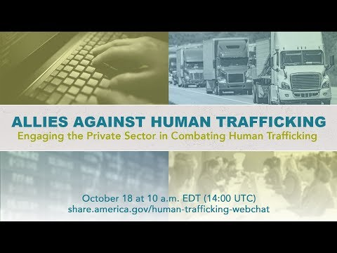 Allies Against Human Trafficking: Engaging the Private Sector in Combating Human Trafficking