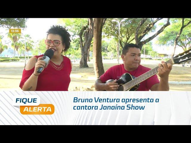 'Sextou' no Fique Alerta: Bruno Ventura apresenta a cantora Janaína Show