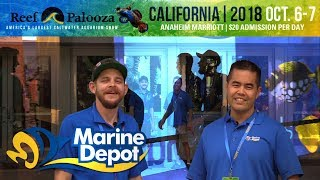 A visit to Reefapalooza California 2018 with Marine Depot