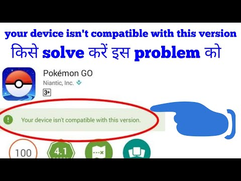 'Your Device Is Not Compatible With This Version' Fixed Error (in Hindi)