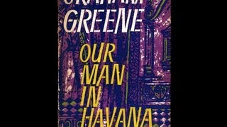 Book Recommendation: Our Man in Havana by Graham Greene
