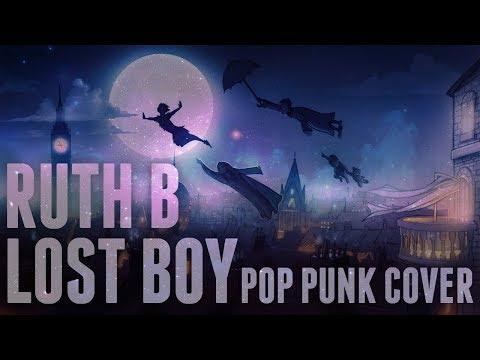 "Ruth B - Lost Boys (Punk Goes Pop Style) ""Pop Punk Cover"""