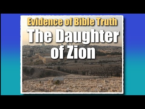 Promised Land Youth Conference Studies: Study 4 'Jerusalem - the Daughter of Zion'