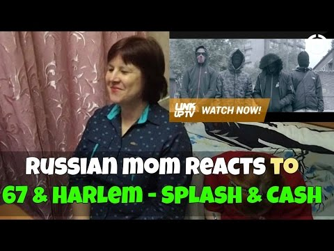 RUSSIAN MOM REACTS to 67 & Harlem - Splash & Cash (REACTION)