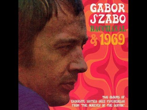 Gabor Szabo: Bacchanal 1968