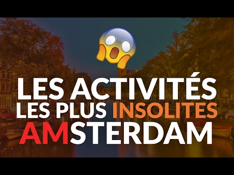 amsterdam guide des activit s insolites et pas ch res faire entre amis youtube. Black Bedroom Furniture Sets. Home Design Ideas