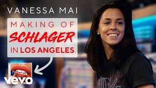 Vanessa Mai - Making of SCHLAGER in Los Angeles (Official Video)