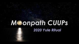Moonpath Rituals: 2020 Yule Ritual
