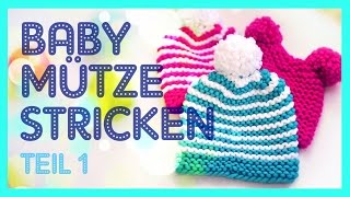 Babymütze stricken - Vorbereitung *TEIL 1*
