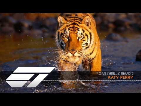 Katy Perry - Roar (Brillz Remix)