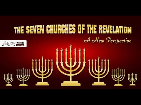 The Seven Churches of Revelation: A New Perspective