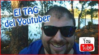 El TAG del Youtuber - Vlog