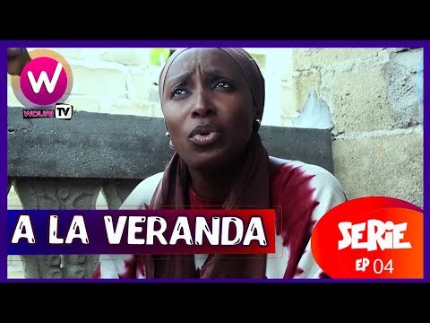 A la véranda - Série Africaine - EP 04 (ROT)